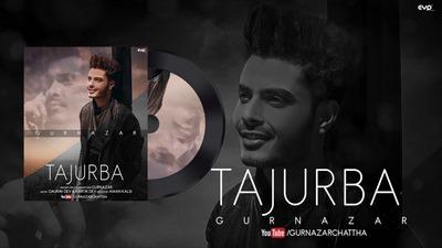 Tajurba song lyrics Gurnazar