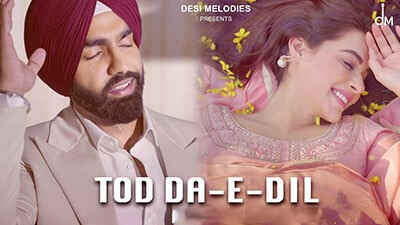 Tod Da e Dil Ammy Virk Mandy Takhar lyrics English