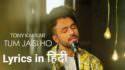 Tony Kakkar Tum Jaisi Ho Hindi lyrics