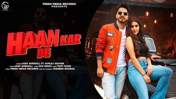 Uday Shergill Haan Kar De song lyrics Mix Singh
