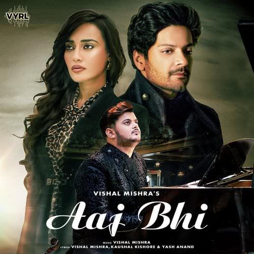 Aaj Bhi by Vishal Mishra Hindi English lyrics