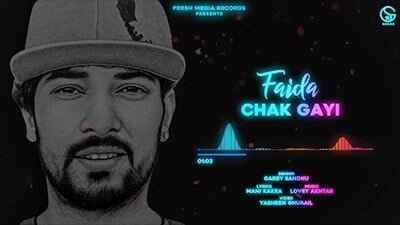 Faida Chak Gayi song lyrics Garry Sandhu