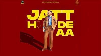 JATT HUNDE AA song lyrics Prem Dhillon Sidhu Moose Wala