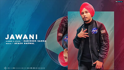 Jawani song lyrics Harinder Samra
