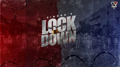 LOCKDOWN (Full Song) SINGGA lyrics
