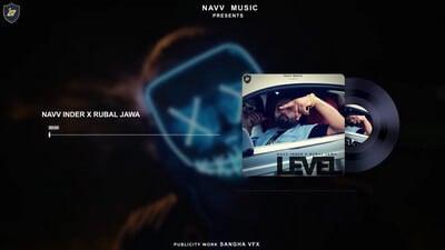 Navv Inder Level song lyrics Rubal Jawa