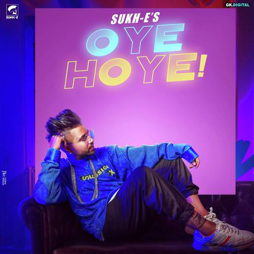 Oye Hoye by Sukh-E Muzical Doctorz lyrics