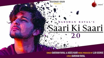 Saari Ki Saari 2.0 Darshan Raval lyrics
