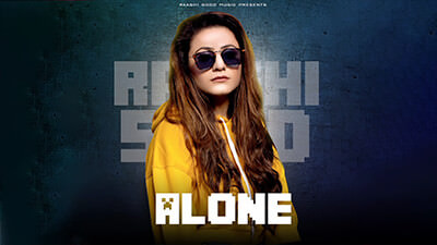 Alone - Raashi Sood song lyrics