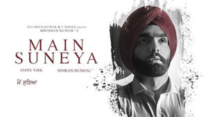 Ammy Virk Main Suneya lyrics English