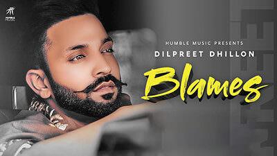 Blames Lyrics – Dilpreet Dhillon