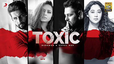 Toxic Lyrics (Ik Tere Pyar Ne) – Badshah & Payal Dev | Hindi Lyrics