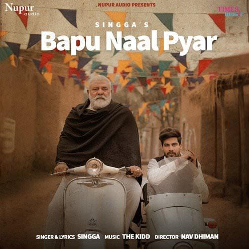 Bapu Naal Pyar by Singga song lyrics