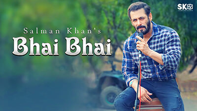 Bhai Bhai song lyrics Salman Khan Sajid Wajid Ruhaan Arshad