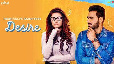 Desire Lyrics – Prabh Gill & Raashi Sood