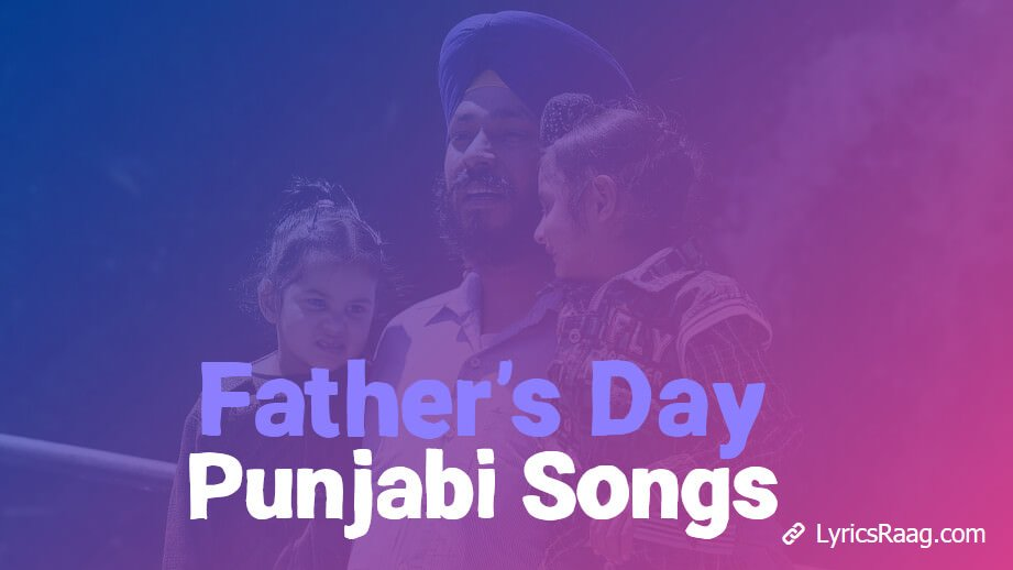 Father's Day Punjabi Songs
