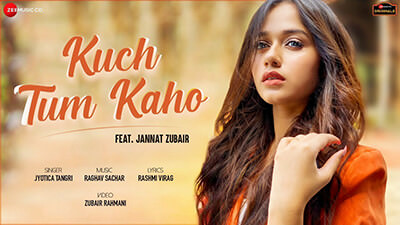 Kuch Tum Kaho Jannat Zubair song lyrics Jyotica Tangri