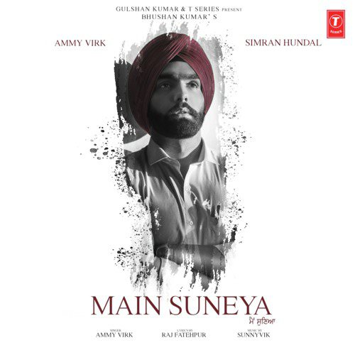 Main Suneya song lyrics by Ammy Virk, Sunny Vik