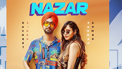 Nazar lyrics Ravneet Singh Vee Rumman Ahmed
