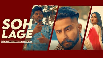 SOH LAGE song lyrics Nav Dolorain ft Varinder Brar