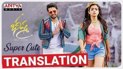 Super Cute lyrics English translation Bheeshma Movie