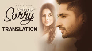 jassi gill keh gayi sorry song lyrics English