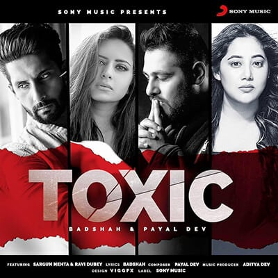 toxic badshah full lyrics payal dev Hindi ik tere pyar mein