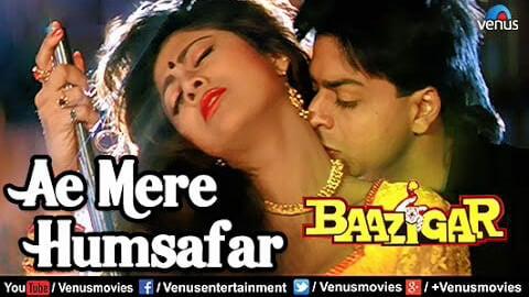 Ae Mere Humsafar lyrics English meaning Baazigar