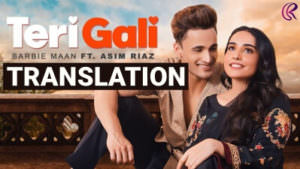 Asim Riaz Barbie Maan Teri Gali track lyrics translation