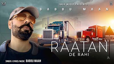 Babbu Maan - Raatan De Rahi song lyrics