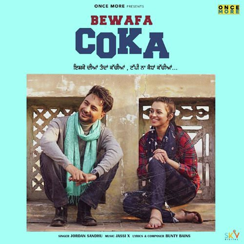 Bewafa Coka by Jordan Sandhu lyrics Bunty Bains