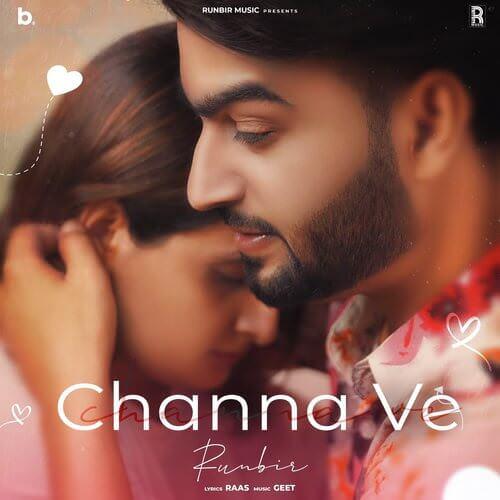 Channa Ve lyrics by Runbir