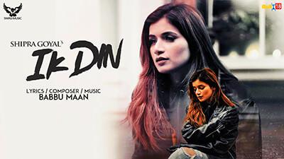 Ik Din Shipra Goyal song lyrics Babbu Maan