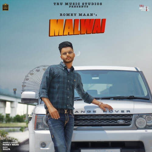 Malwai - Single lyrics Romey Maan