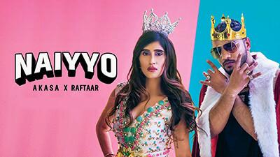 NAIYYO song lyrics AKASA x Raftaar Latest Hit 2020