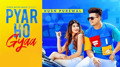 Pyar Ho Gyaa lyrics Husn Purewal