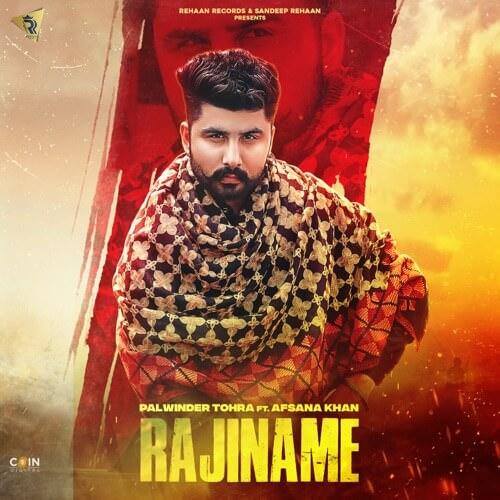 Rajiname (feat. Afsana Khan) lyrics Palwinder Tohra