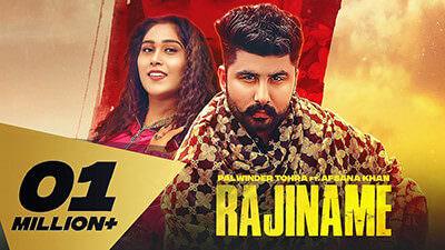 Rajiname Lyrics – Palwinder Tohra & Afsana Khan