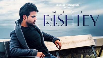 Rishtey song lyrics Miel Gaurav & Kartik Dev