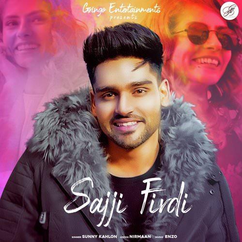 Sajji Firdi by Sunny Kahlon song lyrics