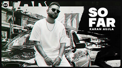 So Far song lyrics Karan Aujla J Statik