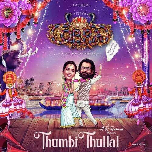 Thumbi Thullal (From Cobra) Tamil movie songs lyrics