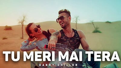 Tu Meri Main Tera Lyrics Danny Dhillon