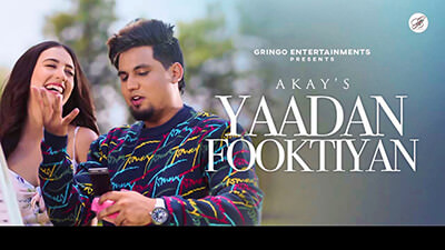 Yaadan Fooktiyan song lyrics Akay