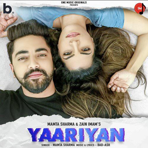 Yaariyan by Mamta Sharma featuring Zain Imam Hindi lyrics