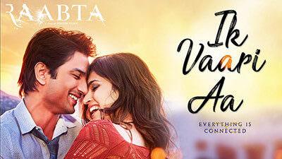 Ik Vaari Aa Lyrics Translation – Raabta (Film) | Arijit Singh