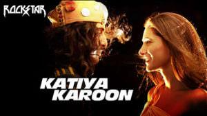 katiya karun lyrics meaning English
