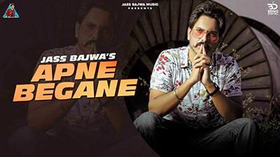Apne Begane song lyrics Jass Bajwa