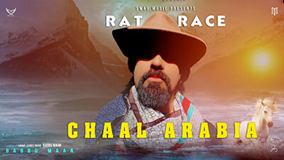 Babbu Maan Rat Race Chaal Arabia lyrics Pagal Shayar New Punjabi Song