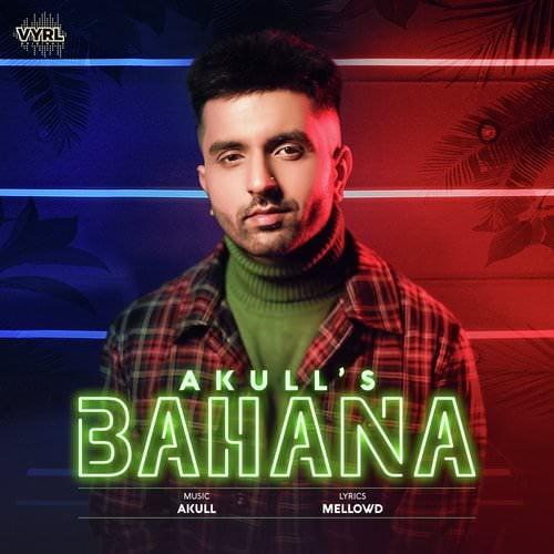 Bahana by Akull lyrics
